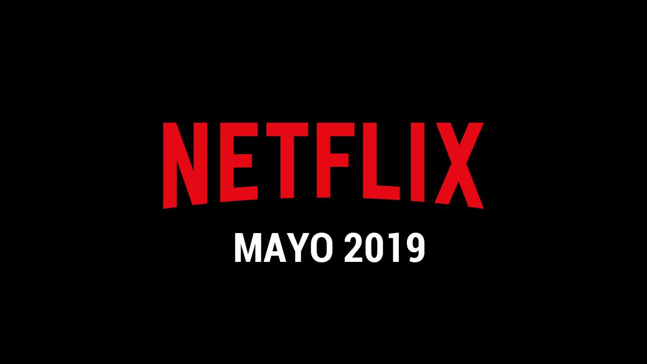 Estos son los estrenos de Netflix para mayo